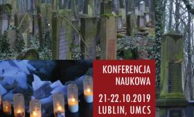 Konferencja naukowa: Cmentarz - dziedzictwo materialne i...