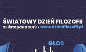 Światowy Dzień Filozofii 2019 w Lublinie. Głos-Rozgłos