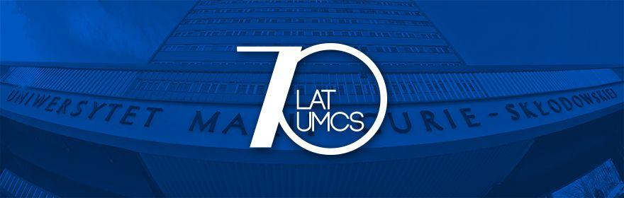 Obchody 70-lecia UMCS