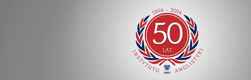 50 lat Instytutu Anglistyki