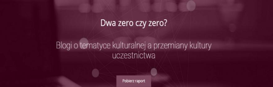 Raport badawczy: Blogi o tematyce kulturalnej