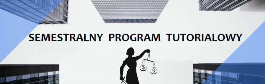 Semestralny Program Tutorialowy pt. PODATKOWE FORMY...