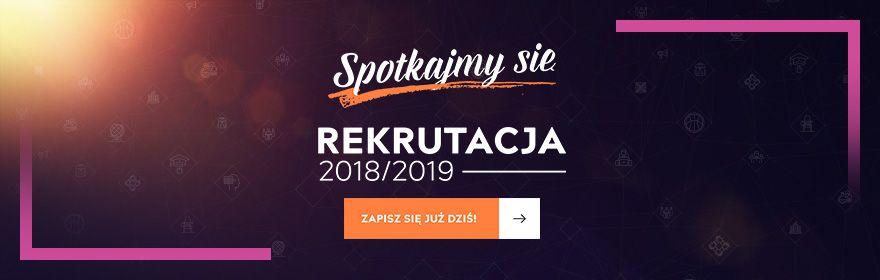 REKRUTACJA NA STUDIA 2018/2019