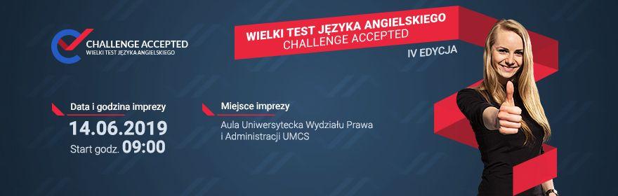 """IV Wielki Test Języka Angielskiego """"Challenge Accepted"""""""