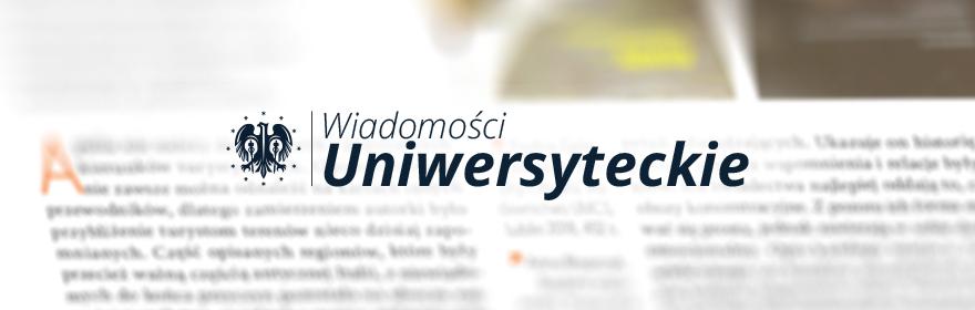 Zapraszamy do lektury Wiadomości Uniwersyteckich