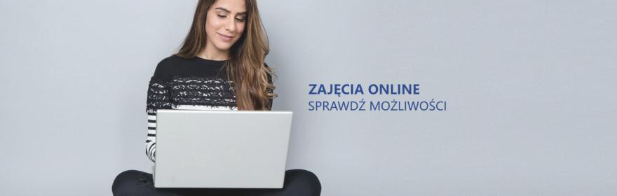 Zajęcia online - sprawdź możliwości