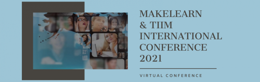MAKELEARN & TIIM INTERNATIONAL CONFERENCE