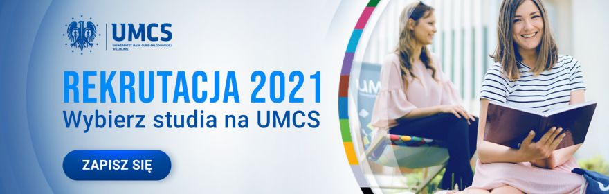 Rekrutacja 2021 | Wybierz studia na UMCS!