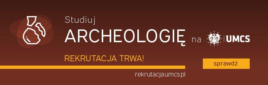 Rekrutacja na archeologię