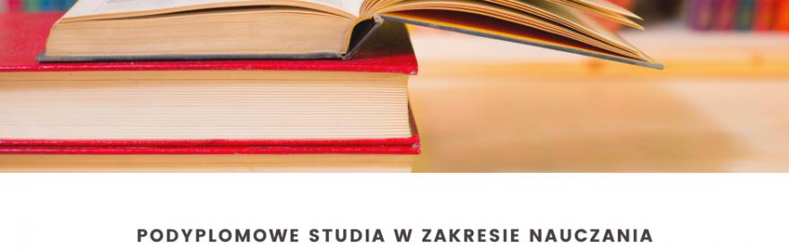 Studia podyplomowe w zakresie nauczania języka polskiego...