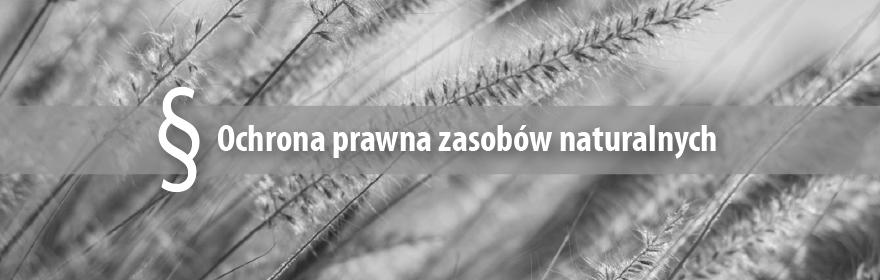 """II KONFERENCJA NAUKOWA """"OCHRONA PRAWNA ZASOBÓW..."""