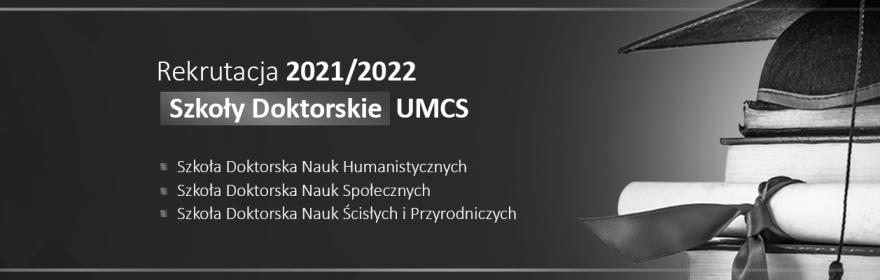 Rekrutacja do Szkół Doktorskich UMCS 2021/2022