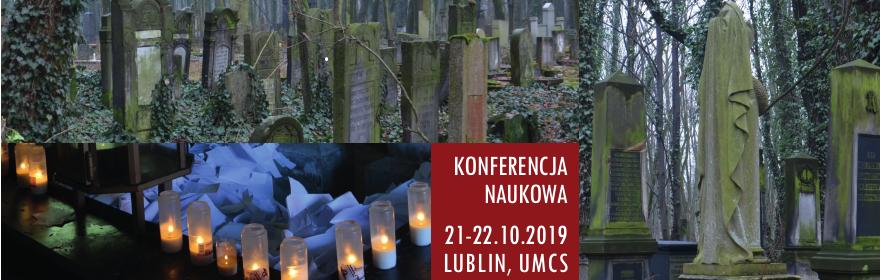 """Konferencja """"Cmentarz - dziedzictwo materialne i..."""