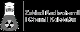 Zakład Radiochemii i Chemii Koloidów