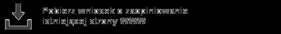 button odsyłający do wniosku o zaopiniowanie istniejącej zewnętrznej strony WWW.png
