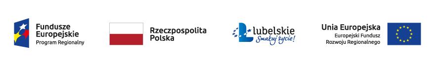 Logo Funduszy Regionalnych + Barwy Rzeczypospolitej Polskiej + Logo Województwa Lubelskiego + Logo Unii Europejskiej