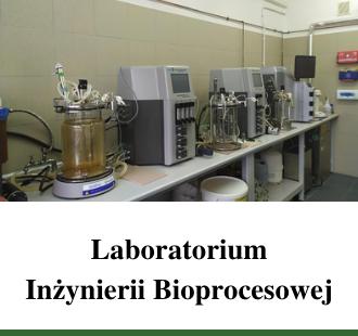 Laboratorium Inżynierii Bioprocesowej