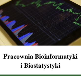Pracownia Bioinformatyki i Biostatystyki