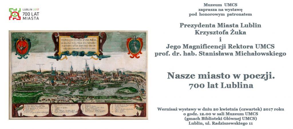 Zaproszenie Na Wystawę Nasze Miasto W Poezji 700 Lat Lublina