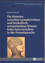 Jolanta Sękowska -  Die Relation zwischen syntaktischem und lexikalisch-semantischem Wissen beim Satzverstehen in der Fremdsprache.jpg