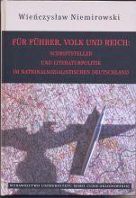Wieńczysław Niemirowski - Für Führer und Volk. Schriftsteller und Literaturpolitik im Nationalsozialistischen Deutschland.jpg
