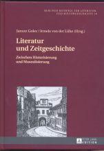 Janusz Golec, Irmela von der Lühe -  Literatur und Zeitgeschichte. Zwischen Historisierung und Musealisierung.jpg
