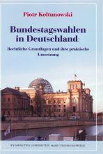 Piotr Kołtunowski - Bundestagswahlen in Deutschland. Rechtliche Grundlagen und ihre praktische Umsetzung.jpg