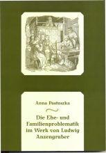 Anna Pastuszka -  Die Ehe- und Familienproblematik im Werk von Ludwig Anzengruber.jpg