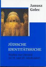 Janusz Golec - Jüdische Identitätssuche. Studien zur Literatur im 19. und 20. Jahrhundert.jpg