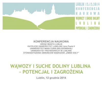 """Konferencja naukowa """"Wąwozy i suche doliny Lublina -..."""