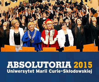 Zapisy na Absolutoria UMCS 2015 - do 8 maja