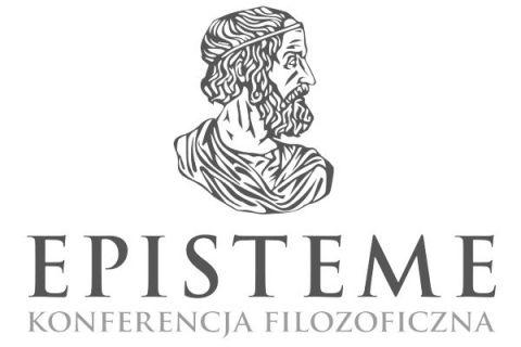 III Ogólnopolska Konferencja Filozoficzna EPISTEME