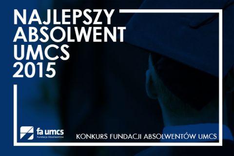 """Konkurs - """"Najlepszy Absolwent UMCS 2015"""""""