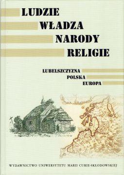 """Publikacja """"Ludzie, władza, narody, religie...."""