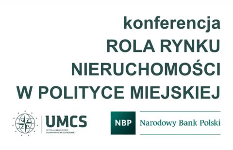 Konferencja: Rola rynku nieruchomości w polityce miejskiej