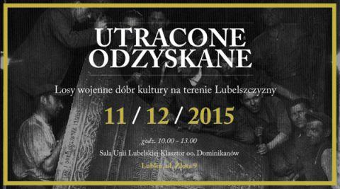 Konferencja naukowa Utracone - Odzyskane