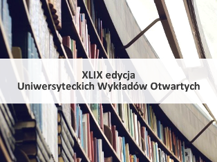 Uniwersyteckie Wykłady Otwarte - zapisy od 22 lutego 2016