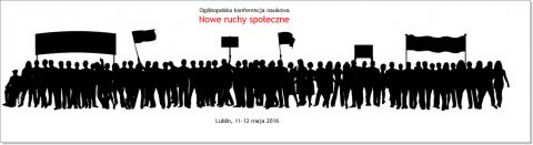 Konferencja -  Nowe ruchy społeczne