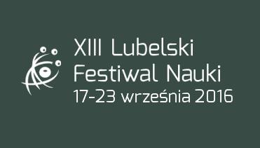 XIII Lubelski Festiwal Nauki