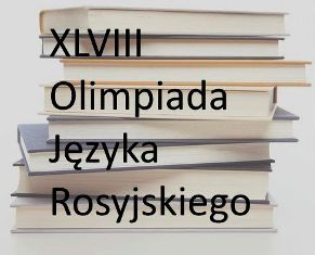 Olimpiada Języka Rosyjskiego - zgłoszenia do 4 listopada...