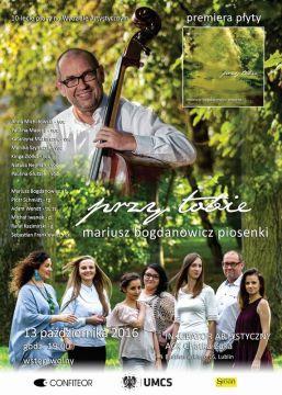 Koncert Mariusza Bogdanowicza z okazji dziesięciolecia...