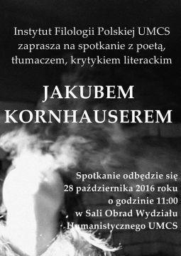 Spotkanie z Jakubem Kornhauserem - 28 października
