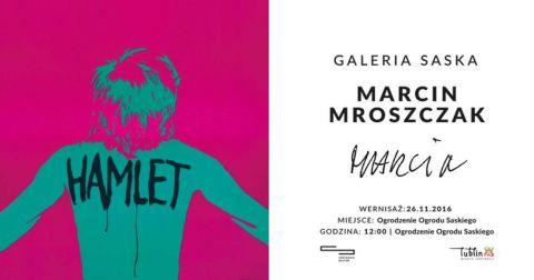 Wystawa Marcina Mroszczaka - wernisaż w CSK 26 listopada