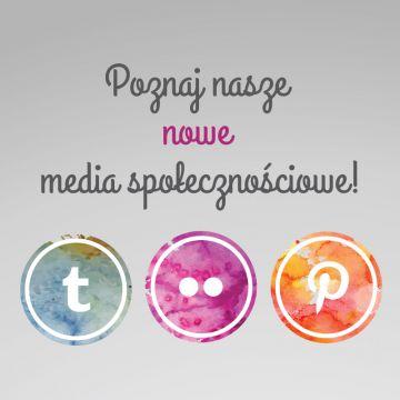 Poznaj nasze nowe media społecznościowe!