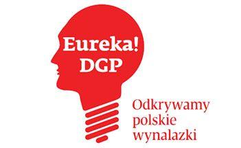 Konkurs Eureka! DGP - Odkrywamy polskie wynalazki