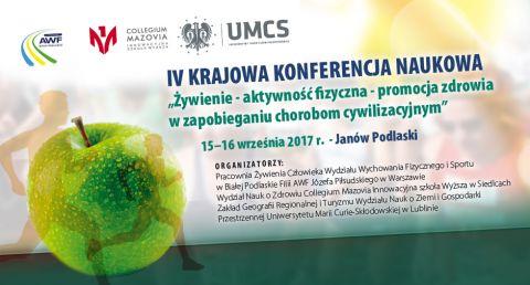 IV Krajowa Konferencja: Żywienie – aktywność fizyczna –...