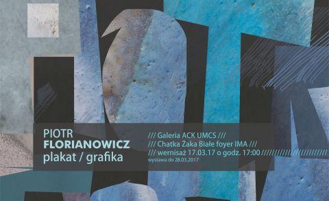 Wernisaż wystawy grafiki i plakatu Piotra Florianowicza