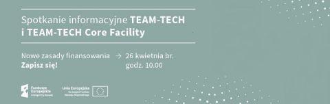 """Spotkanie """"TEAM-TECH i TEAM-TECH Core Facility"""""""
