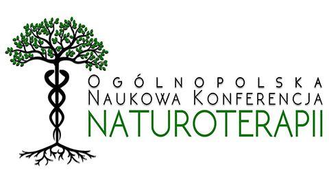 I Ogólnopolska Konferencja Naukowa Naturoterapii