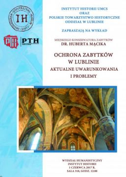 Ochrona zabytków w Lublinie - wykład dr. Huberta Mącika